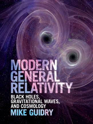 Modern General Relativity - Mike Guidry