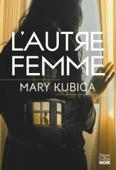Download and Read Online L'autre femme