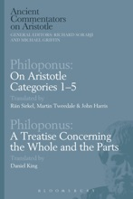 Philoponus: On Aristotle Categories 1–5 With Philoponus: A Treatise Concerning The Whole And The Parts