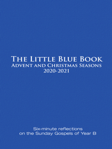 The Little Blue Book Advent and Christmas Seasons 2020-2021 Book Cover