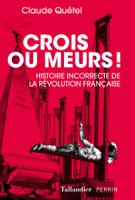 Crois ou meurs ebook Download