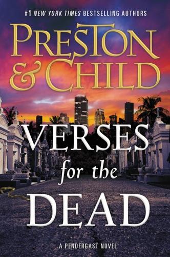 Verses for the Dead - Douglas Preston & Lincoln Child - Douglas Preston & Lincoln Child