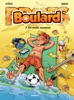 Les Profs Présentent : Boulard - Tome 7 - En Mode Vacances