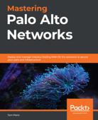 Mastering Palo Alto Networks Book Cover
