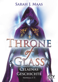 Throne of Glass – Celaenas Geschichte, Novella 1-5