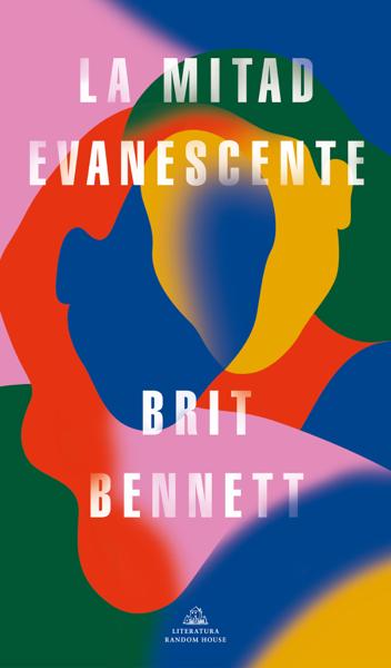 La mitad evanescente by Brit Bennett