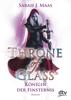 Sarah J. Maas - Throne of Glass 4 - Königin der Finsternis Grafik