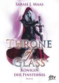 Throne of Glass 4 - Königin der Finsternis