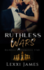 Lexxi James - Ruthless Wars artwork