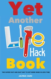Yet Another Life Hack Book