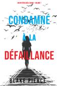 Condamné à la défaillance (Un Mystère Adèle Sharp – Volume 7)