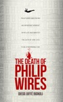 The Death Of Philip Wires