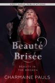 Download and Read Online Beauté brisée