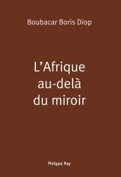 L'Afrique au-delà du miroir