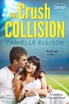 The Crush Collision