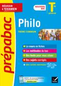 Philosophie Tle générale - Prépabac Réussir l'examen