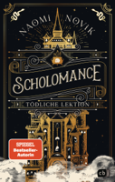 Naomi Novik - Scholomance – Tödliche Lektion artwork