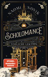 Scholomance – Tödliche Lektion Buch-Cover