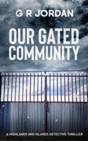 Our Gated Community