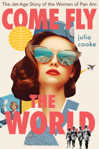 Come Fly the World Book Cover