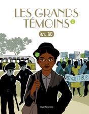 Les Grands Temoins en BD , Tome 02
