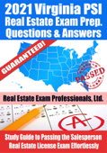 2021 Virginia PSI Real Estate Exam Prep Questions & Answers: Study Guide to Passing the Salesperson Real Estate License Exam Effortlessly