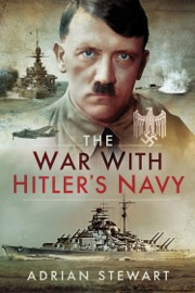 THE WAR WITH HITLERS NAVY