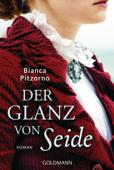 Download and Read Online Der Glanz von Seide