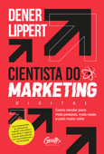 O cientista do marketing digital Book Cover