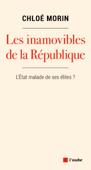 Les inamovibles de la République