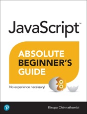 Absolute Beginner's Guide to JavaScript, 2/e