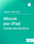 iMovie per iPad Guida introduttiva iOS 11