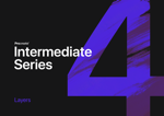 Intermediate  Series: Layers