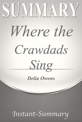 Instant-Summary - Where the Crawdads Sing