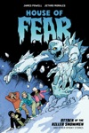 House Of Fear Attack Of The Killer Snowmen And Other Stories