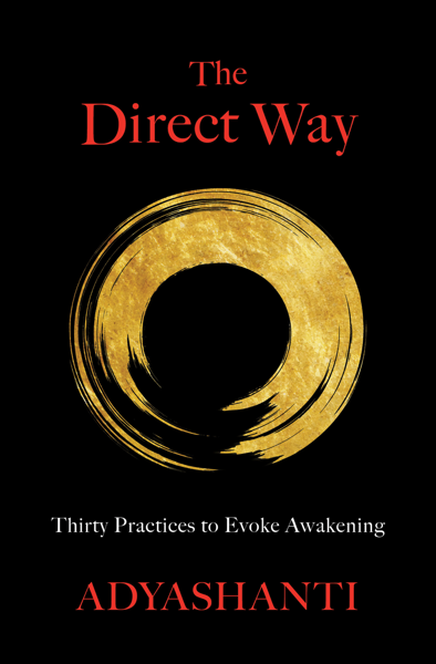 The Direct Way by Adyashanti