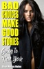 Bad Choices Make Good Stories: Going to New York