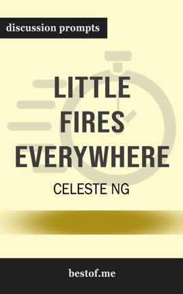 Little Fires Everywhere by Celeste Ng (Discussion Prompts)