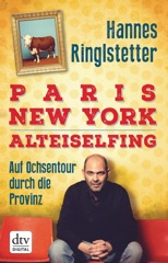 Paris. New York. Alteiselfing