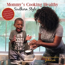Mommy S Cooking Healthy Southern Style