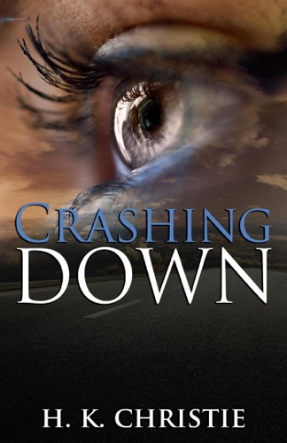 H.K. Christie - Crashing Down