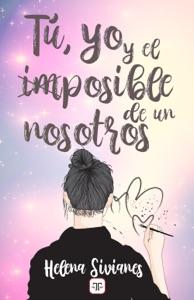 Tú, yo y el imposible de un nosotros Book Cover