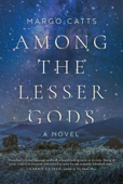 Download and Read Online Among the Lesser Gods