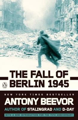 The Fall of Berlin 1945