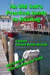 An Old Salts Practical Guide To Boating