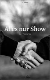 Download and Read Online Alles nur Show