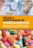 Cálculo e administração de medicamentos Book Cover