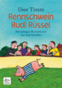 Uwe Timm - Rennschwein Rudi Rüssel Grafik