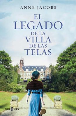 Anne Jacobs - El legado de la villa de las telas book