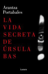 La vida secreta de Úrsula Bas Book Cover